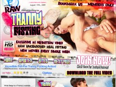 RawTrannyFisting.com - Anal Shemale Fisting Porn. Tranny Ass Fucking Videos & Movies
